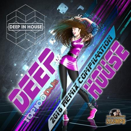 Deep House Remix Compilation (2016)