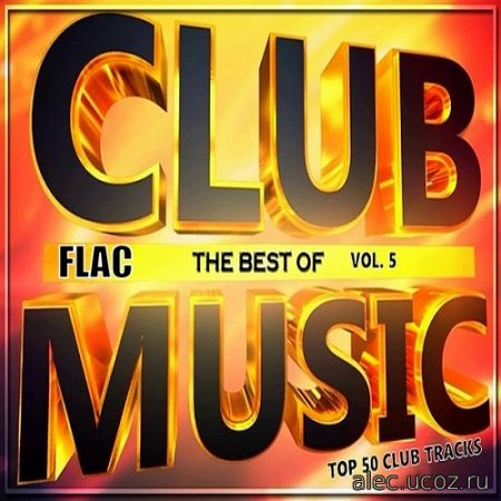Top 50 Club Tracks 5 (2020) FLAC
