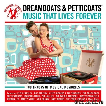 Dreamboats & Petticoats: Music That Lives Forever (2020)
